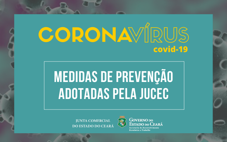 Medidas de prevenção a disseminação do COVID – 19 são adotadas pela Jucec
